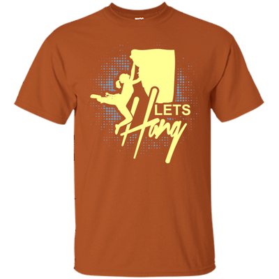 """Let's Hang"" Cotton T-Shirt"