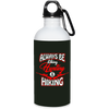 """Liking, Hunting & Hiking"" Stainless Steel Water Bottle"