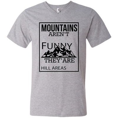 """Mountains aren't Funny"" Men's V-Neck T-Shirt"
