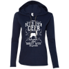 """Nothing Better"" Ladies' LS T-Shirt Hoodie"