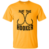 """Part Time Hooker"" Cotton T-Shirt"