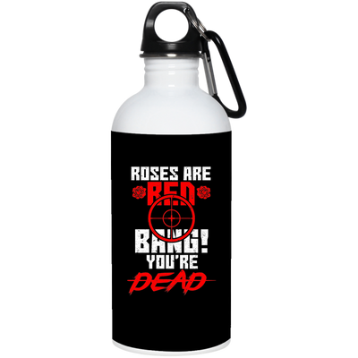 """Roses are Red"" Stainless Water Bottle"