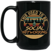 """Social Networking"" 15 oz. Black Mug"