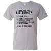 """Why are you Littering?"" Men's V-Neck T-Shirt"