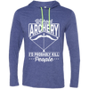 """Without Archery"" T-Shirt Hoodie"
