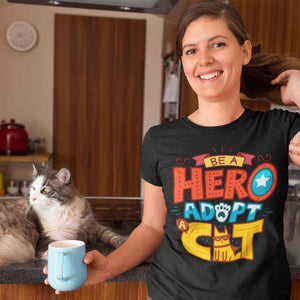 Be A Hero, Adopt A Cat T-Shirt - Cats On Catnip