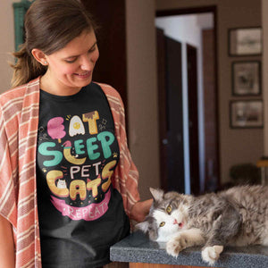 Eat, Sleep, Pet Cats, Repeat - T-Shirt - Cats On Catnip