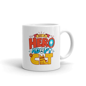 Be A Hero, Adopt A Cat - Mug - Cats On Catnip