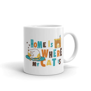 Home Is Where My Cat Is - Mug - Cats On Catnip
