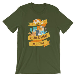My Children Meow - T-Shirt - Cats On Catnip