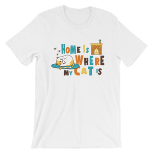 Home Is Where My Cat Is - T-Shirt - Cats On Catnip