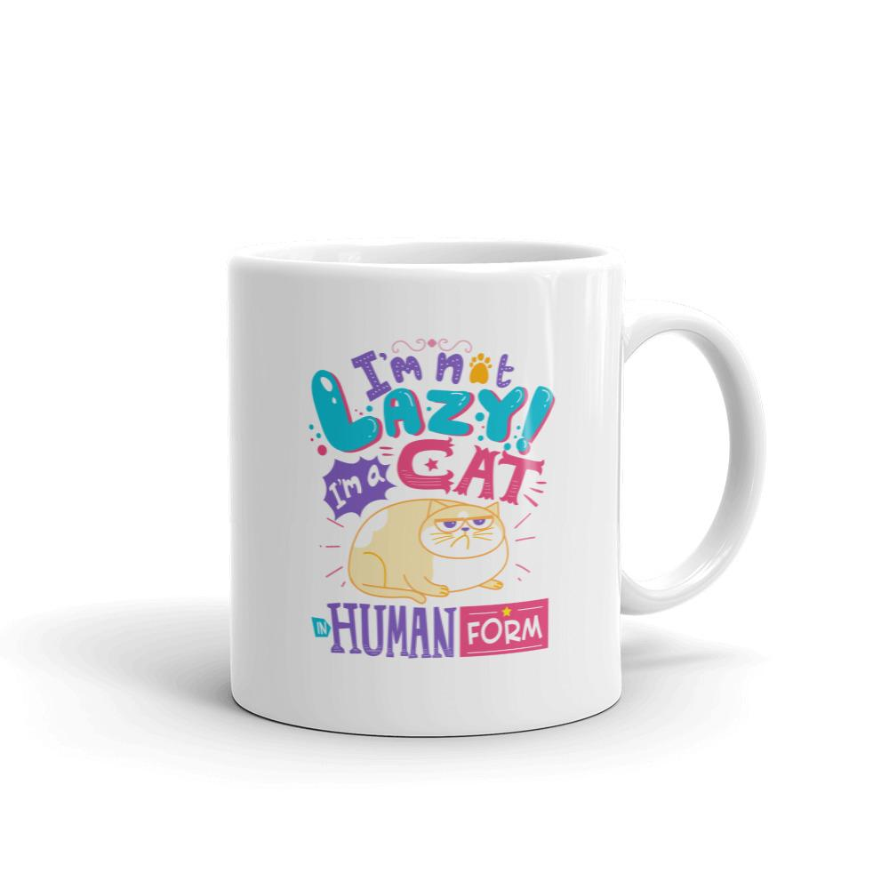 I'm Not Lazy, I'm A Cat In Human Form - Mug - Cats On Catnip