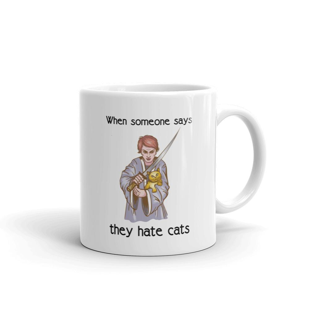When Someone Says They Hate Cats - Mug - Cats On Catnip