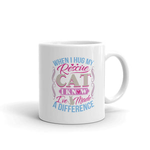 When I Hug My Rescue Cat, I Know I've Made A Difference - Mug - Cats On Catnip