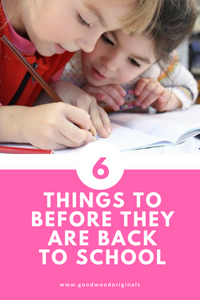 6 Things To Do Before They Go Back To School