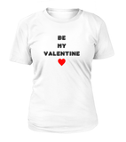 Be My Valentine Women's T-shirt-Freire Trade