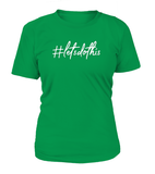 #letsdothis Women's T-shirt-Freire Trade