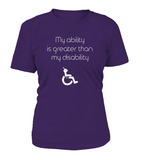 My Ability Is Greater Than My Disability Women's T-shirt-Freire Trade