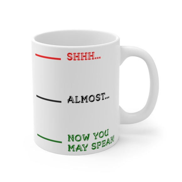 Now You May Speak Morning Mug 11oz (0.33 l)-Freire Trade
