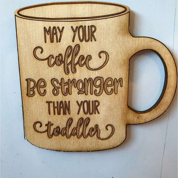 Red Berry Crafts Ltd:May your coffee be strong magnet