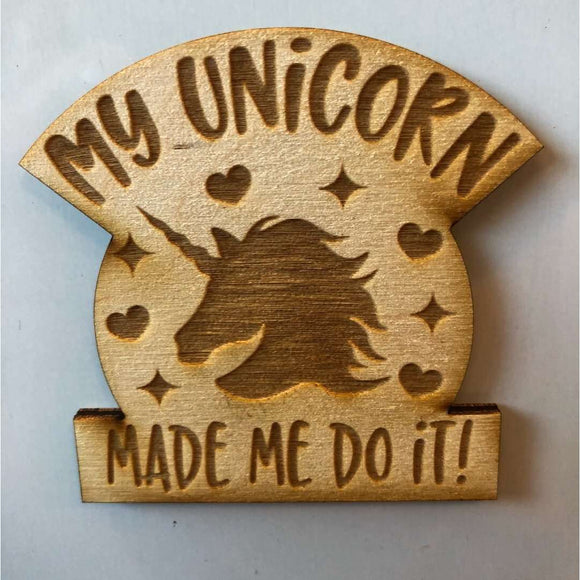 Red Berry Crafts Ltd:Unicorn made me do it Magnet - Inverted