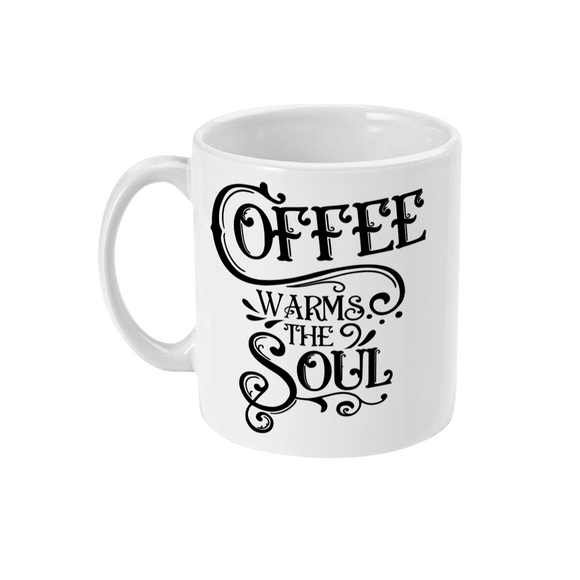 Red Berry Crafts Ltd:Coffee Warms the Soul 11oz Ceramic Mug