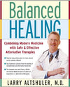 Dr. Larry Altshuler, MD - Author: Balanced Healing [