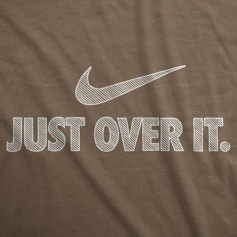 Just Over It - Mens T-Shirt