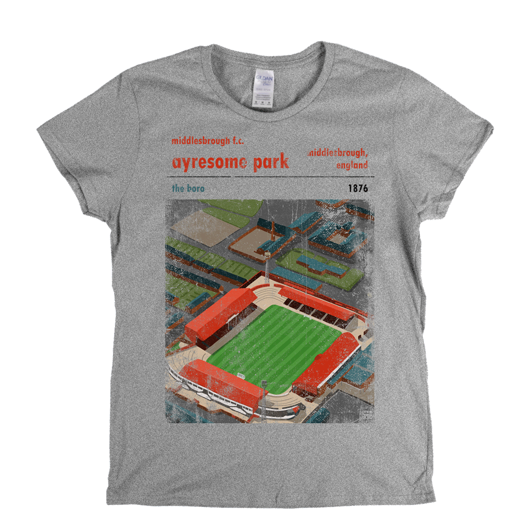 Ayresome Park The Boro Poster Womens T-Shirt
