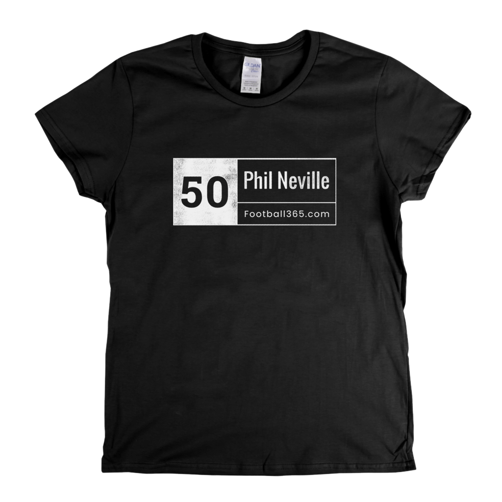 50 Phil Neville Womens T-Shirt