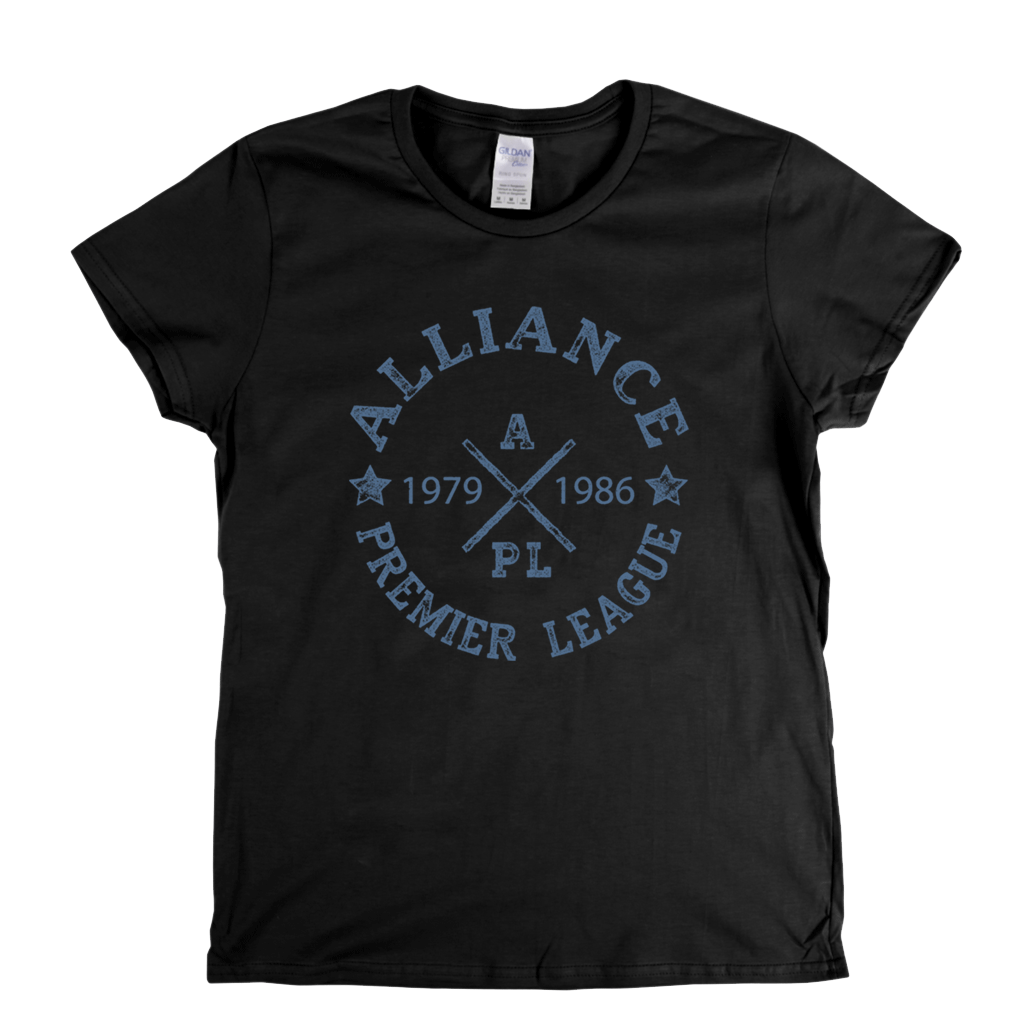 Alliance Premier League 1979 1986 Womens T-Shirt