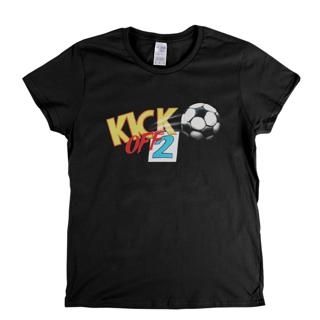Kick Off 2 Womens T-Shirt