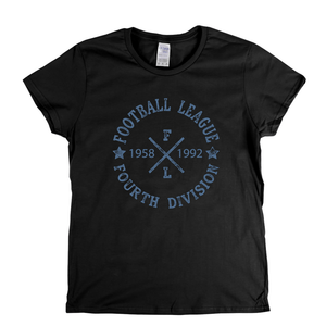 Football League Fourth Division 1958 1992 Womens T-Shirt
