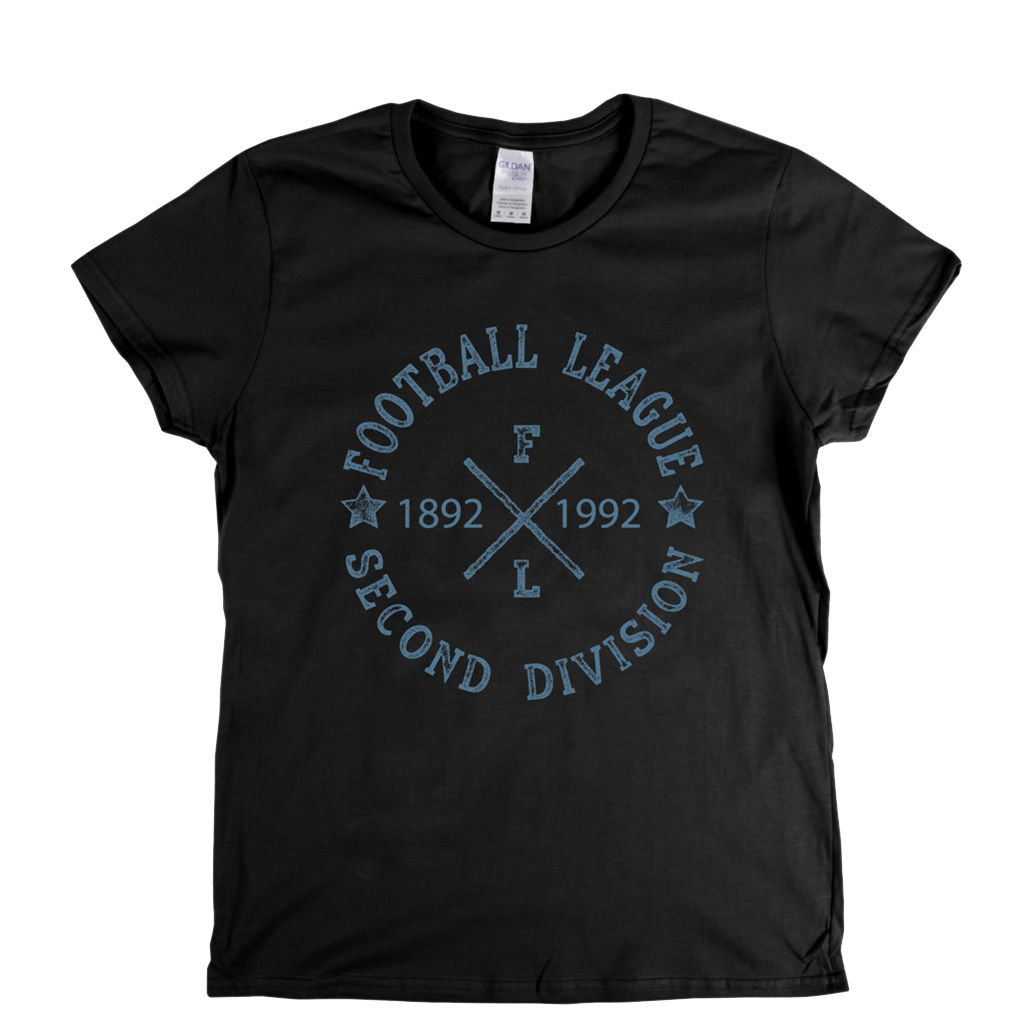 Football League Second Division 1892 1992 Womens T-Shirt