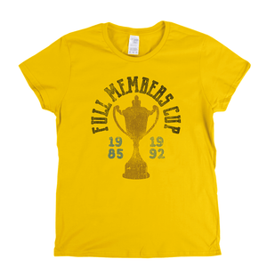 Full Members Cup Womens T-Shirt