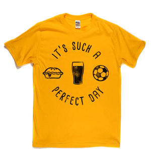 Its Such A Perfect Day Regular T-Shirt