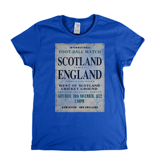 Scotland V England 1872 Womens T-Shirt