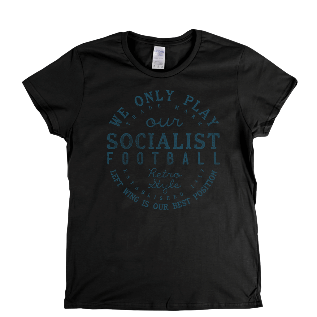 Socialist Football Womens T-Shirt