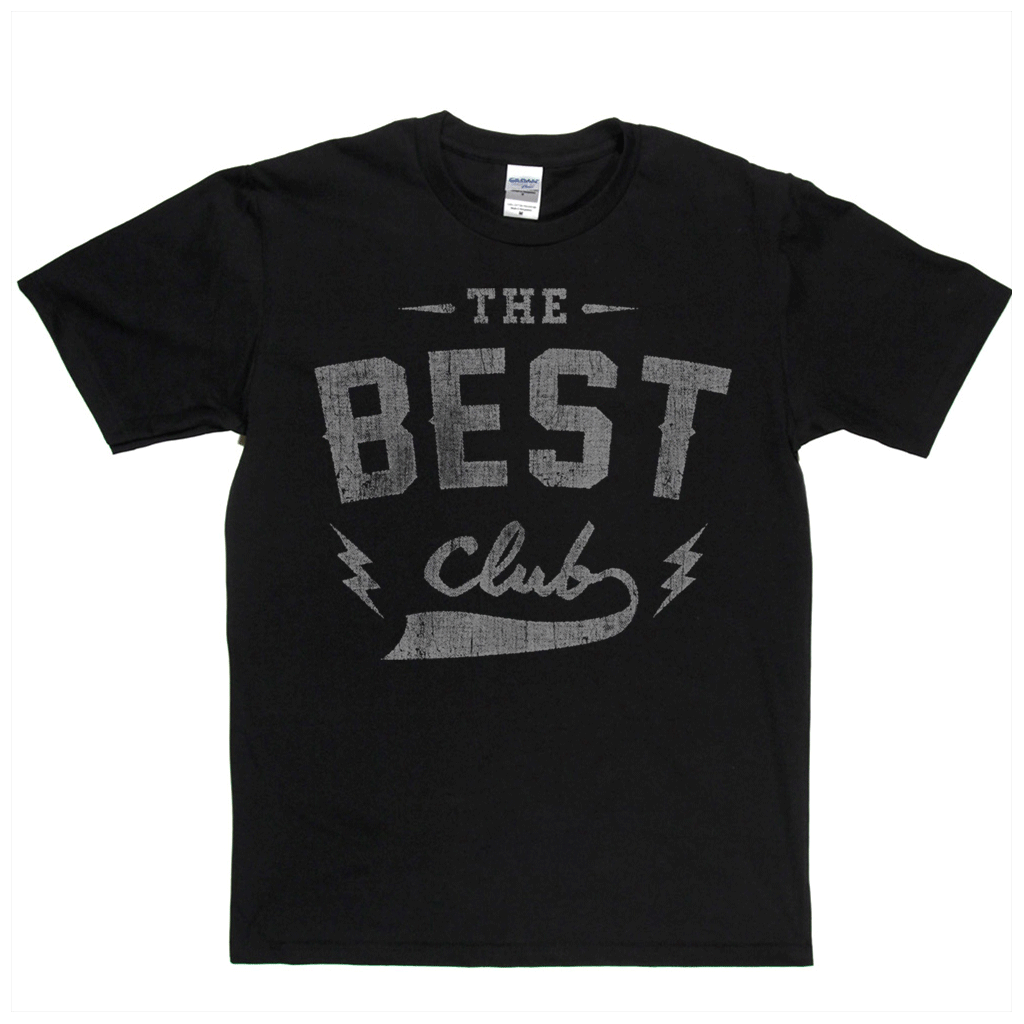 The Best Club Regular T-Shirt