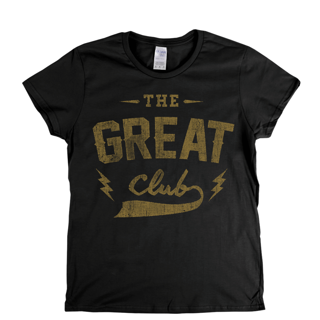 The Great Club Womens T-Shirt