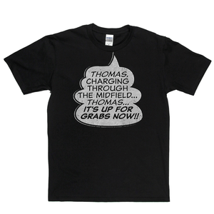 Thomas Its Up For Grabs Now Regular T-Shirt
