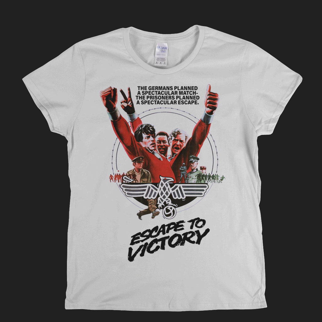 Escape To Victory Womens T-Shirt