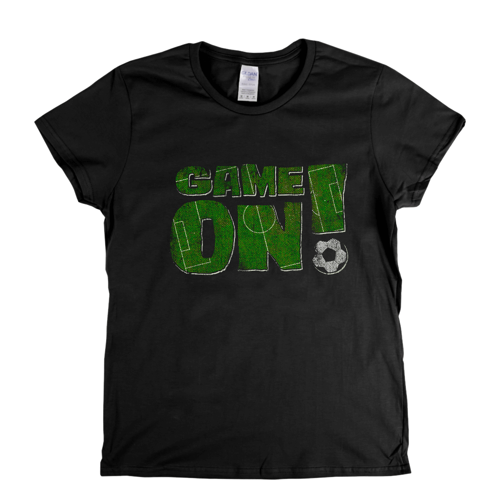 Game On Womens T-Shirt