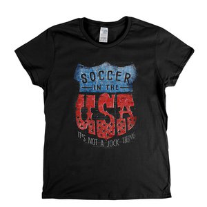 Soccer In The Usa Womens T-Shirt