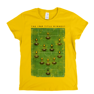 The 1989 Title Winners Womens T-Shirt