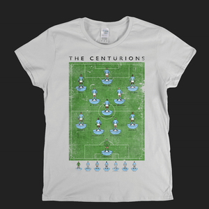 The Centurions Womens T-Shirt