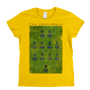 The Underdogs Womens T-Shirt