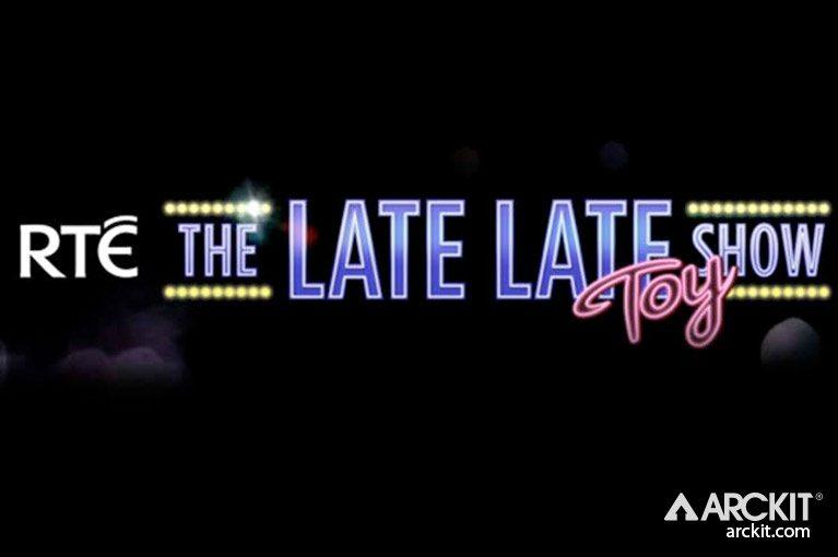 ARCKIT TO MAKE TV APPEARANCE ON LATE LATE TOY SHOW