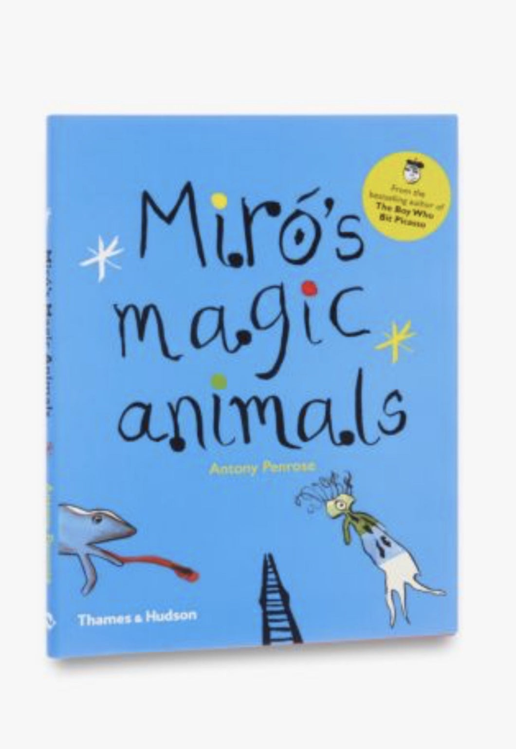 Miro's Magic Animals - Anthony Penrose