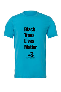 Black Trans Lives Matter T shirt